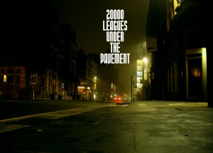 20000 Leagues under the Pavement