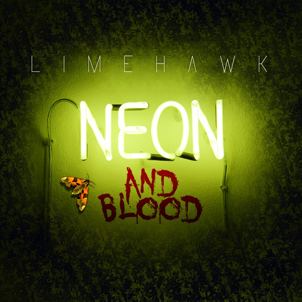 Neon and Blood - Limehawk